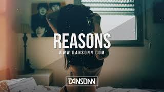 Reasons - Deep Sad Piano Street Beat | Prod. By Dansonn