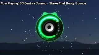50 Cent & Tujamo - Shake That Booty Bounce (Bass Boosted)