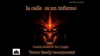 Osvaldo BeeMe & Don Dyegho - La Calle es un infierno - ( Prod.by BeeMe Los Chilokos )