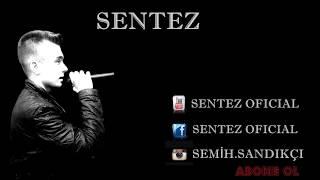SENTEZ - YAKAMOZ (OFFICİAL KLİP)#2017