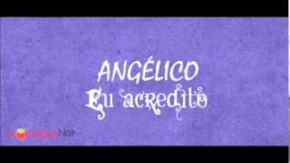 Angélico - P'rá minha baby