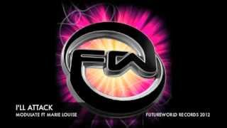 I'll Attack - Modulate Ft Marie Louise