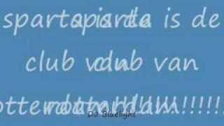 Sparta Rotterdam-Sparta March(made by DJ Bluelight)