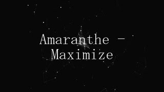 AMARANTHE - MAXIMIZE [LYRICS]