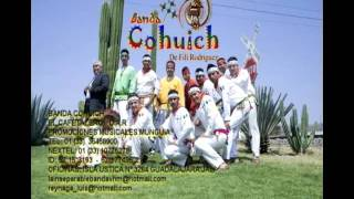 BANDA COHUICH EL CAFETERO