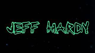 "WWE Jeff Hardy 2018 Custom Titantron Video - ""Loaded"""