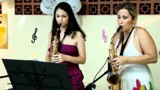 Dueto Sax: Rayane e Sara tocando From this Moment on