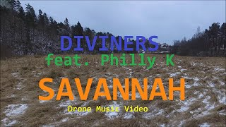 Diviners feat. Philly K - Savannah (Drone Music Video)