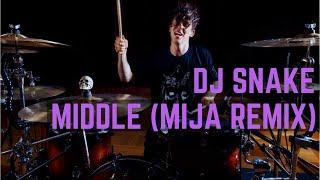 DJ Snake - Middle (Mija Remix) - Drum Cover