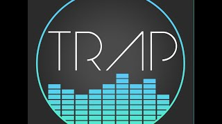 TRAP MUSIC_ BEST OF (Trap)
