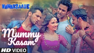 Mummy Kasam Video | NAWABZAADE | Raghav | Punit | Dharmesh | Sanjeeda | Gurinder | Payal  | Ikka width=