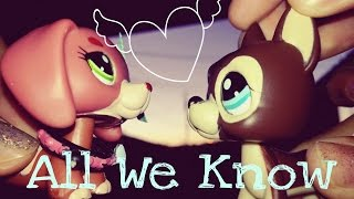 LPS - All We Know - The Chainsmokers ft. Phoebe Ryan - Music Video