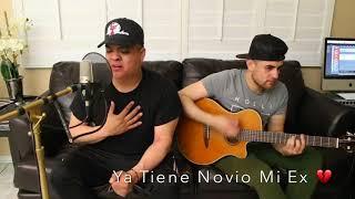 Ya Tiene Novio Mi Ex (Cover) - Crisitan Jacobo | Tony Santos y Danny Felix
