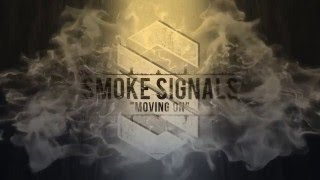 Smoke Signals - Moving On (Streaming Video)