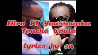 hiro ft. youssoupha -Touché coulé (lyrics)