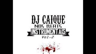Desci a Ladeira - Instrumental (Dj Caique Nos Beats Vol.2)