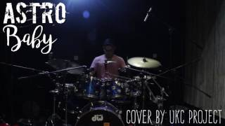 [COVER] ASTRO - Baby by UKC Project (full cover on description)