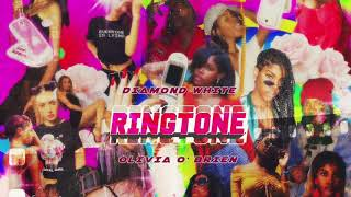 Diamond White - Ringtone (feat. Olivia O'Brien) [Official Audio]