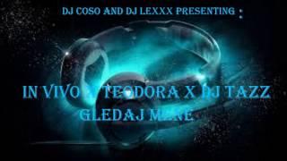 IN Vivo X Teodora X DJ Tazz (DJ LEXXX and DJ COSO REMIX)