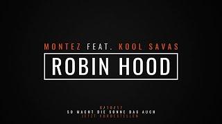 Montez feat. Kool Savas - Robin Hood