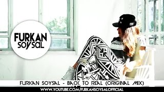 Furkan Soysal - Back to Real