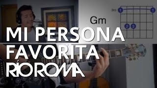 Mi Persona Favorita Río Roma Tutorial Cover - Acordes [Mauro Martinez]