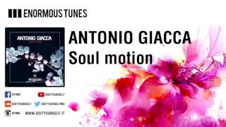ANTONIO GIACCA - Soul motion [Official]
