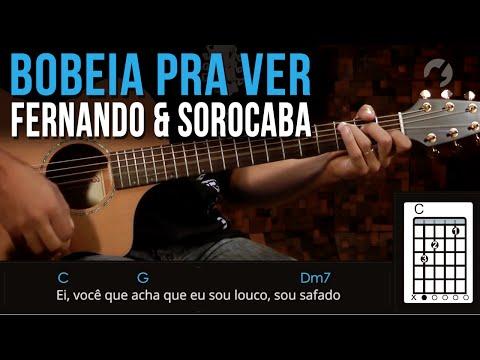 Fernando e Sorocaba - Bobeia Pra Ver