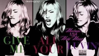 Madonna feat. Nicki Minaj & M.I.A. - Give Me All Your Luvin' (Clean) [HD]