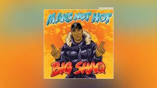 MANS NOT HOT AUDIO FULL SONG