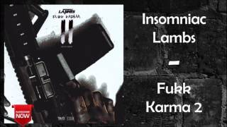 Insomniac Lambs - Out The Streets Feat. Midwest Millz [Fukk Karma 2]