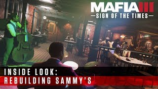 Mafia III Inside Look - Sign of the Times: Rebuilding Sammy's