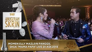 "Momen Elly Mazlein Panggil Shuk ""Mama Papa"" LIVE di #ASK2018"