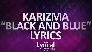 Karizma - Black & Blue Lyrics