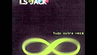 LS JACK - mais que demais