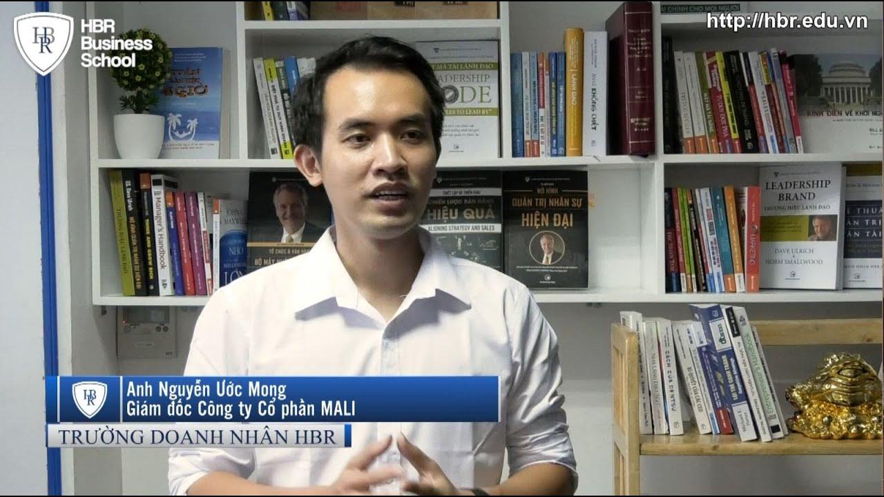 Cảm nhận học viên trường doanh nhân HBR - Giám đốc Công ty Cổ phần MALI