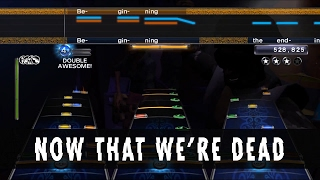 """Now That We're Dead"" Metallica - Rock Band 3/Phase Shift Custom"