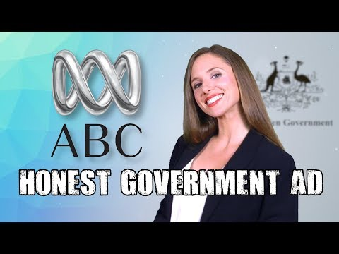 Honest Government Ad | The ABC