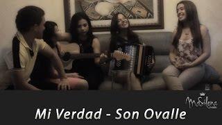Mi verdad - Son Ovalle (Cover Maná ft. Shakira)