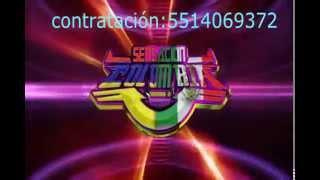 SONIDO SENSACION COLOMBIA de DANIEL mix naucalpan mex.