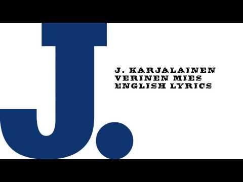 j-karjalainen-verinen-mies-english-lyrics-storiestotales