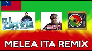 DJ Dave -Sammy Atoa melea ita mix