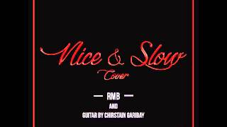 Usher - Nice and Slow Rendition/Cover by RMB & Christian Garibay
