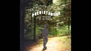 Prehistöricos - Rayo Adentro
