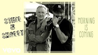 Sting, Shaggy - Morning Is Coming (Audio) width=