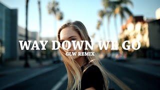 Way Down We Go - Kaleo (GLW Remix)