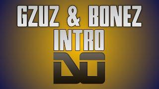 GZUZ & BONEZ - INTRO [Instrumental Remake] HD