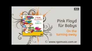 Pink Floyd für Babys - On the turning away