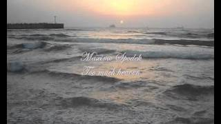 TOO MUCH HEAVEN, ROMANTIC PIANO LOVE SONG, INSTRUMENTAL