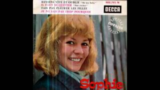 Sophie - Reviens Vite Et Oublie (Be My Baby, The Ronettes Cover in French)